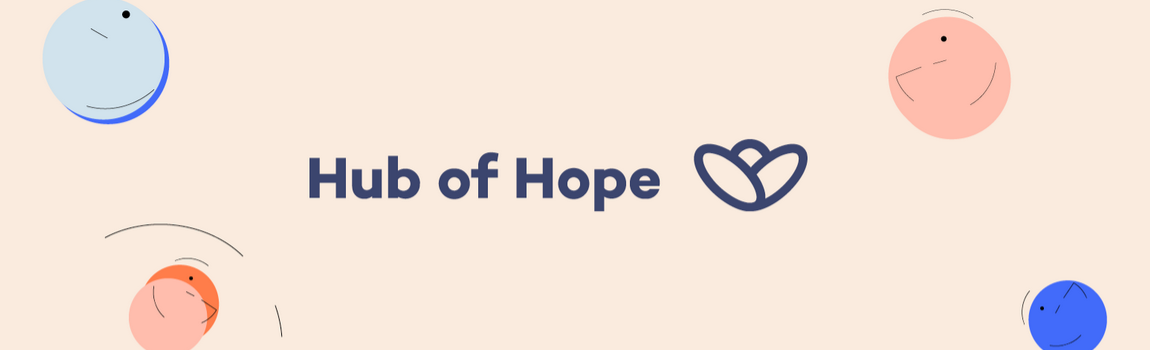 Hub of Hope - there's always somebody to talk to.... | YourCircle